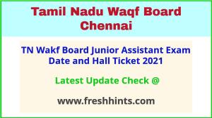 TN Wakf Board JA Hall Ticket 2021