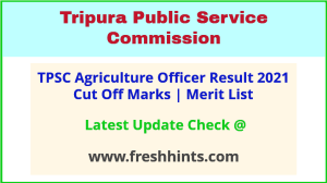Tripura Agriculture Officer Selection List 2021