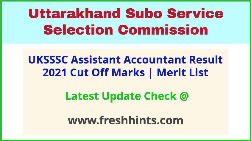 UKSSSC Sahayak Lekhakar Selection List 2021