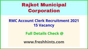Rajkot Municipal Corporation Account Ckerk Bharti 2021