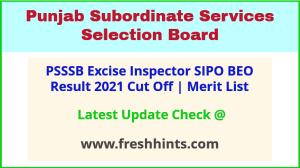 SSSB Punjab Excise Inspector Selection List 2021