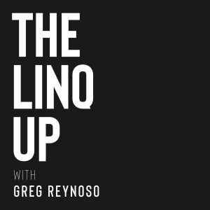 The Linq Up with Greg Reynoso
