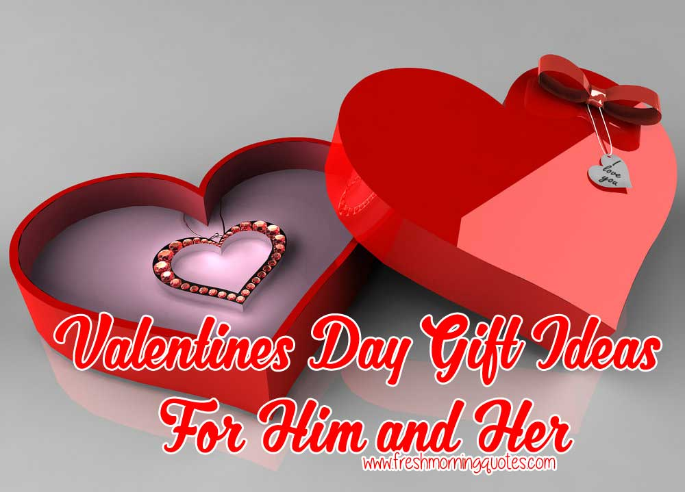 Valentines Day Gift Ideas For Him And Her Freshmorningquotes