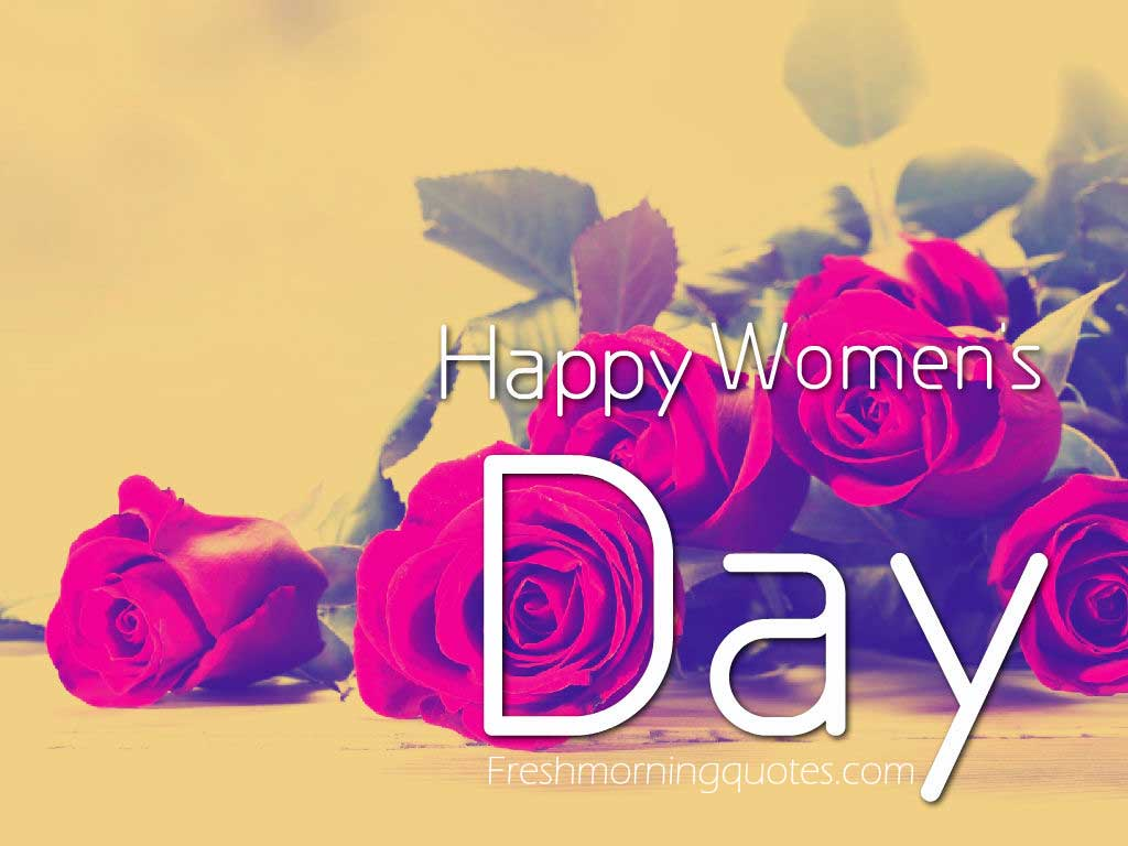 Happy Womens Day Images For Womens Day 2018 Freshmorningquotes