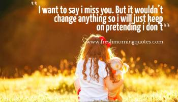 60 Beautiful Missing You Quotes For Him I Miss You Quotes