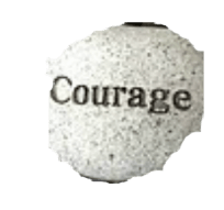 stone with courage written on it helping you to remember to be courageous
