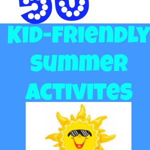kid friendly summer activities