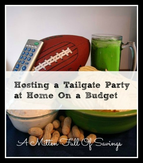 hosting a tailgate pary on a budget