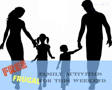 free frugal family activities this weekend