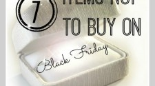 Get great tips on what you should not spend your money on Black Friday! Be prepared with these great savings tips