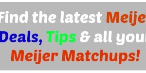 Find the latest Meijer Deals, Tips & all your Meijer Matchups!