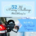 Money save ways week 40 gas reward programs