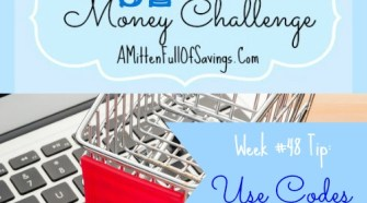 You save more money when you shop with codes! We're in the home stretch of the 52 week challenge- 52 Money Save Ways Week 48 Use Codes Pin it here!
