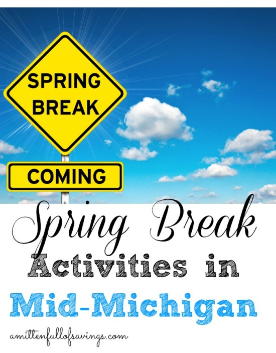 Find Spring Break activities in Lansing and the Mid-Michigan area- Spring Break Activities in Mid-Michigan