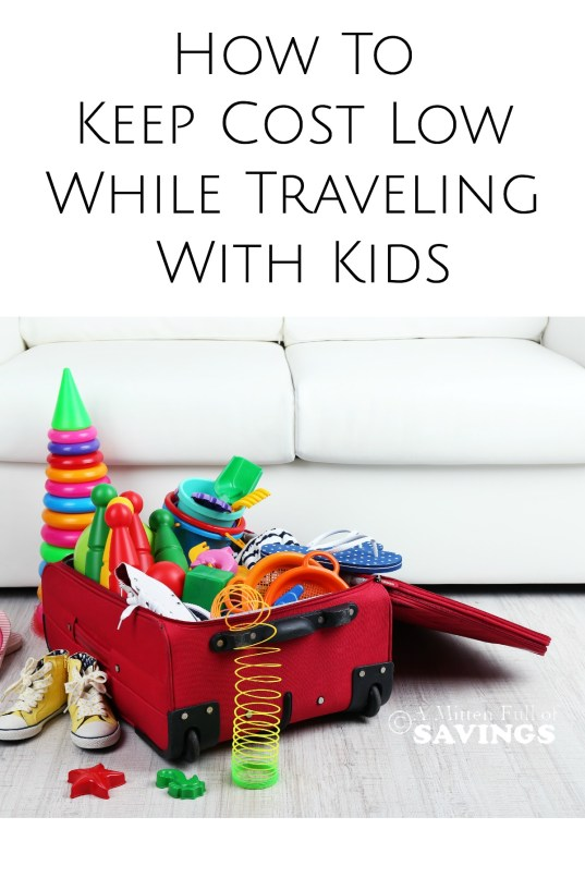 When it's time to travel with kids, you definitely need to find ways to save money and time! Here's several tips on How To Keep Cost Low While Traveling With Kids