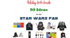 10 Gift Ideas for The Star Wars Fan