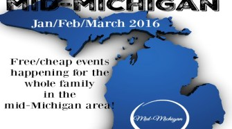 Things To Do In Mid-Michigan {JanFebMarch 2016}