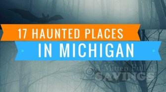 Looking for things to do in Michigan for October? Have some scary fun with 17 Haunted Places to check out in Michigan