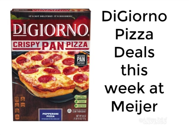 DiGiorno Pizza Deals This Week at Meijer