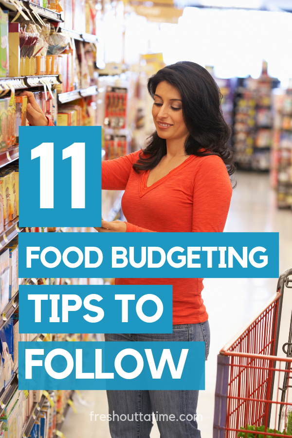 11 Food Budgeting Tips to Religiously Follow