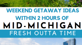 Plan a quick weekend getaway within two hours of Mid-Michigan with some of these locations listed below.