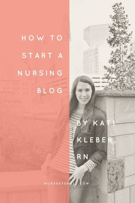 How to Start a Nursing Blog