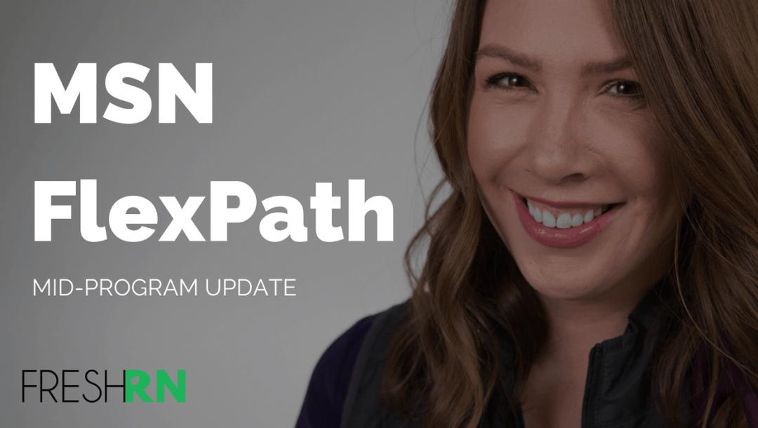 MSN FlexPath Mid-Program Update