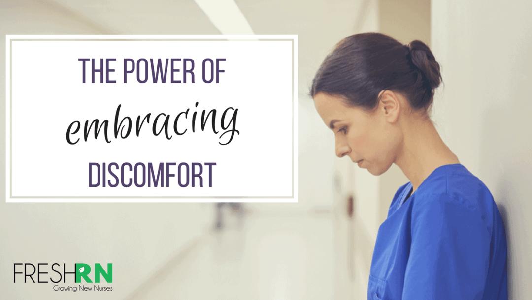 Nurse Discomfort