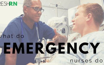 What Do Emergency Nurses Do?