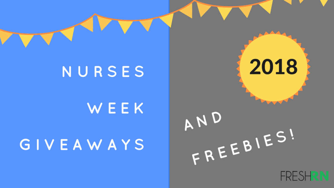 Nurses Week 2018 Freebies and Giveaway