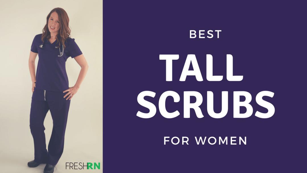Best Tall Scrubs for Women