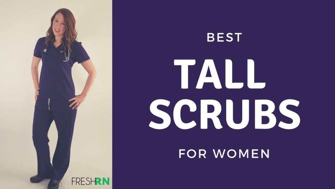 Best Scrubs for Tall Women