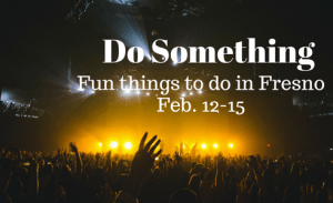 Do Something: Feb. 12-15