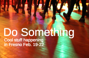 do something feb 19
