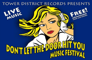 Tower District Records presents Don't Let the Door Hit You Music Festival