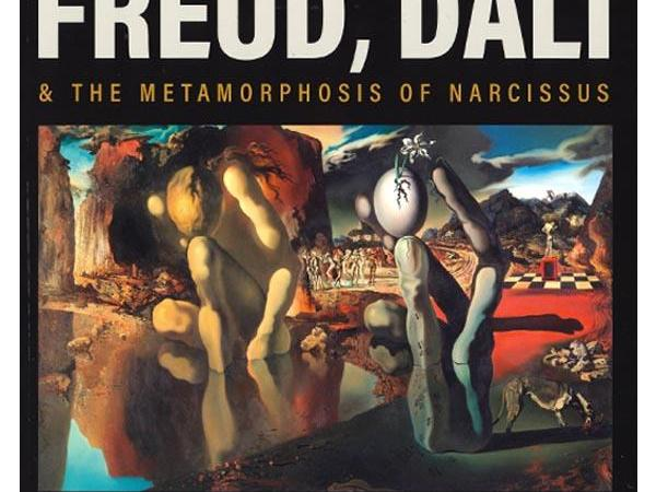 Freud, Dalí & the Metamorphosis of Narcissus Exhibition Catalogue