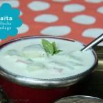 Raita – indische Beilage auf Joghurt-Basis zu Curries & Dhals