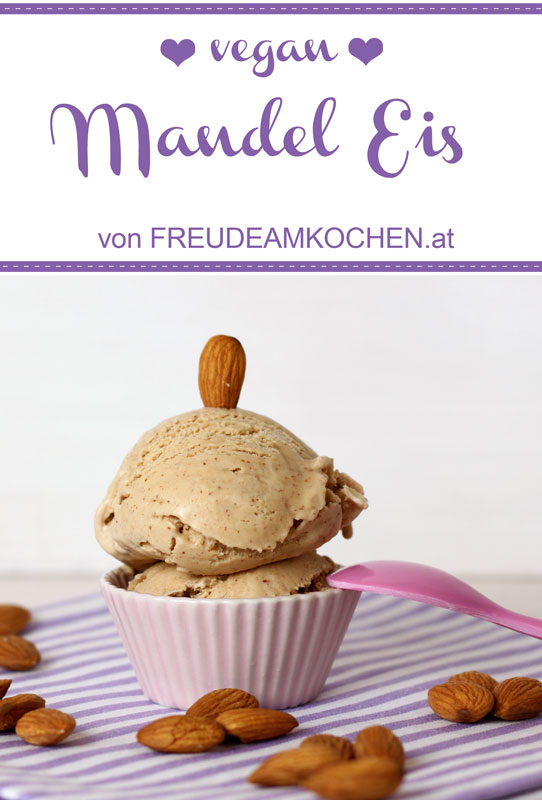 Supergeniales Mandel Eis vegan - Freude am Kochen