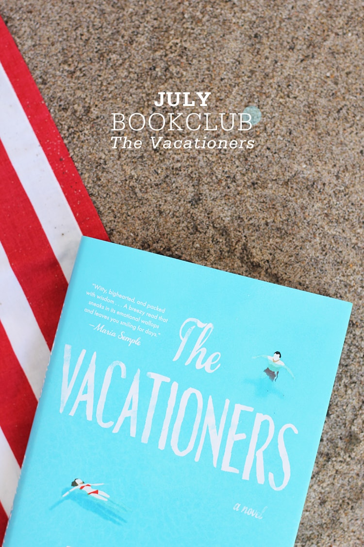 July Bookclub The Vacationers by Emma Straub