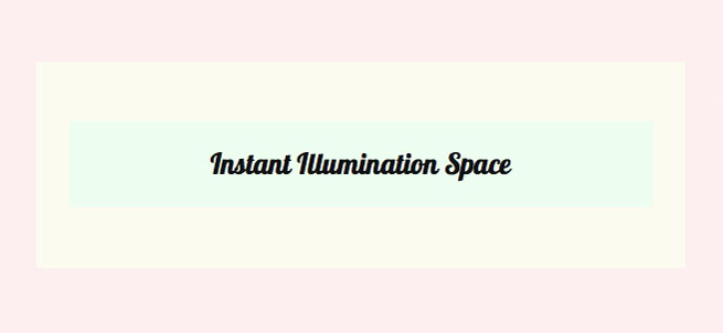 instant illumination space