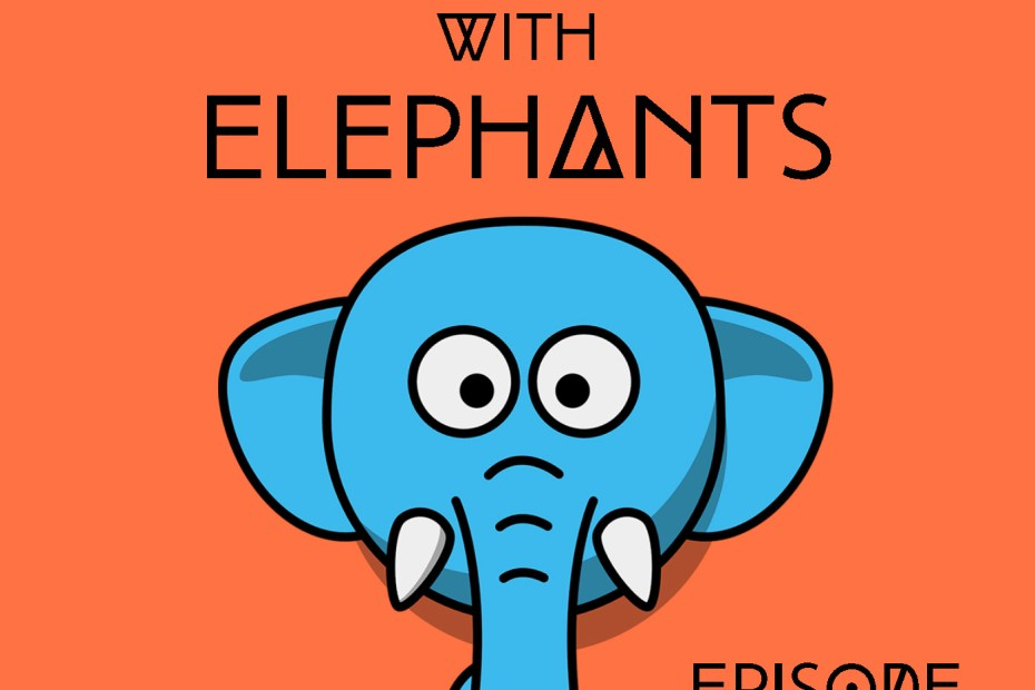 Friends with Elephants – A show for the cool nerd in you