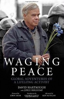 Waging_Peace__Global_Adventures_of_a_Lifelong_Activist__David_Hartsough__Joyce_Hollyday__George_Lakey__Ken_Butigan__John_Dear__9781629630342__Amazon_com__Books