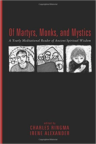 Of Martyrs, Monks, and Mystics cover