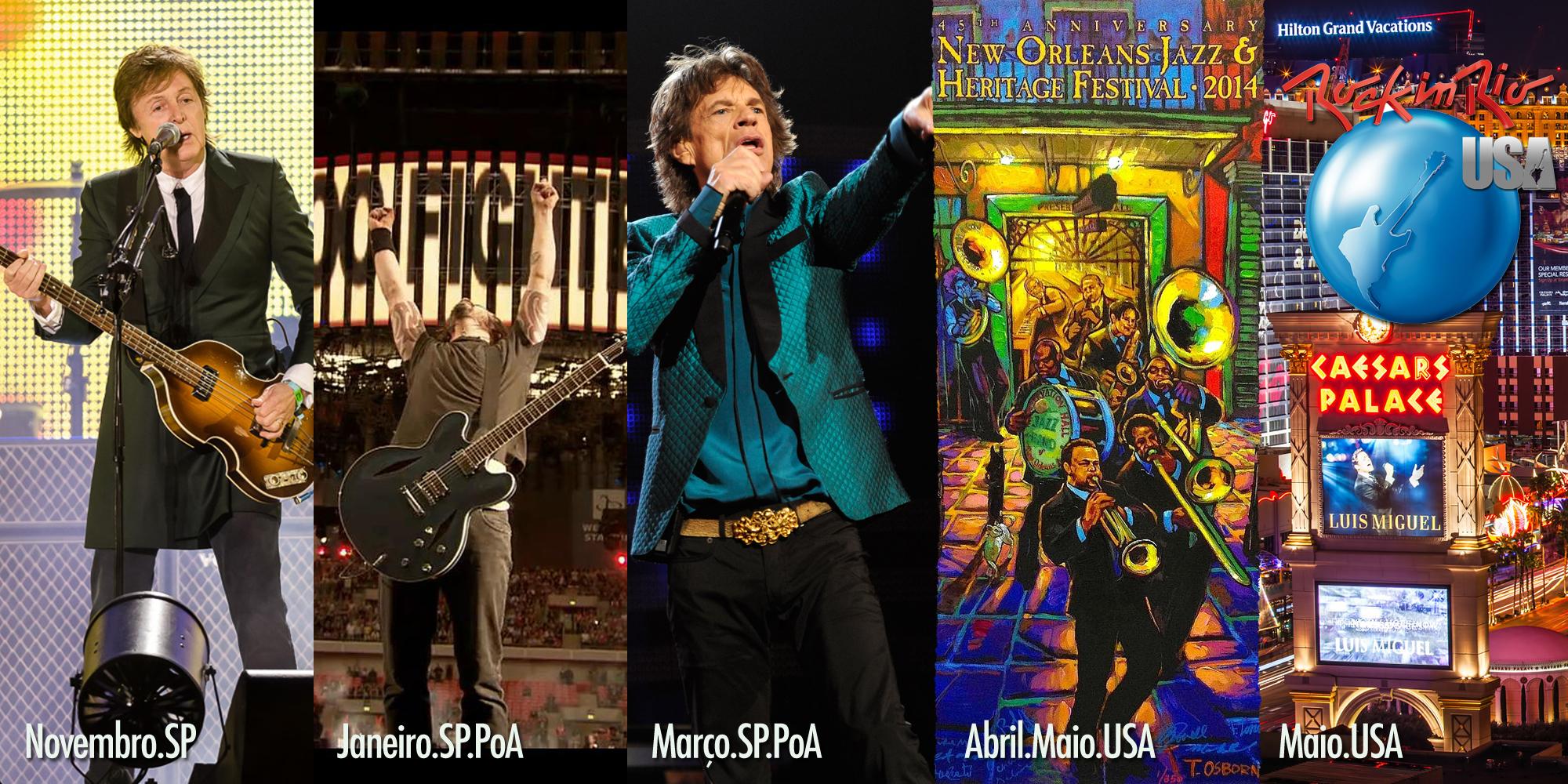 Paul McCartney, Foo Fighters, Rolling Stones, New Orleans Jazz Festival, Rock in Rio Las Vegas
