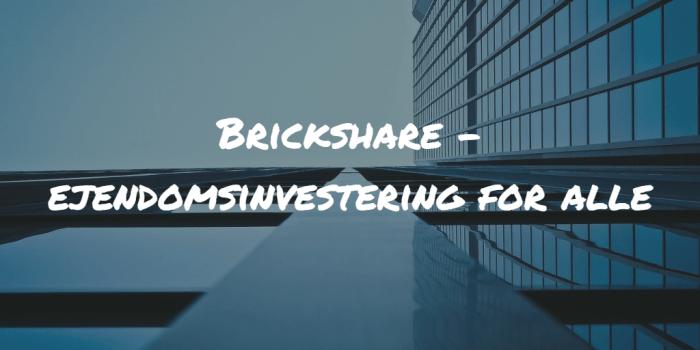 Brickshare - ejendomsinvestering for alle Frinans