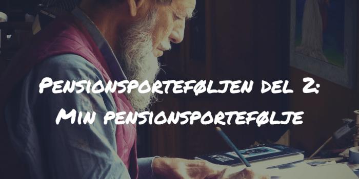 Pensionsporteføljen del 2 Min pensionsportefølje Frinans
