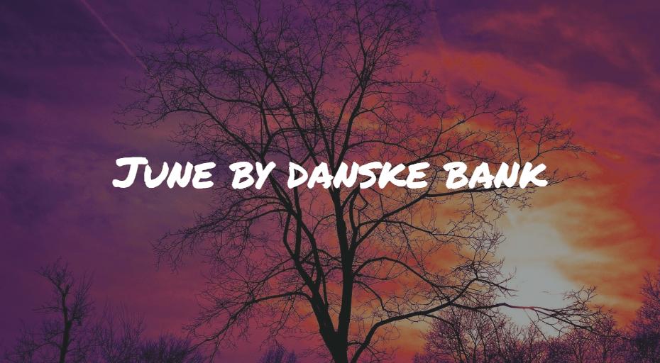 Anmeldelse af June by Danske Bank Frinans