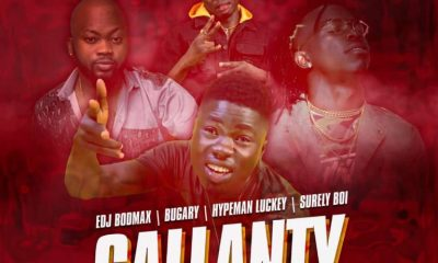 EDJ Bodmax Ft Bugary X Hypeman Luckey X Surely Boi – Gallanty
