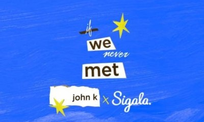 John K & Sigala – if we never met
