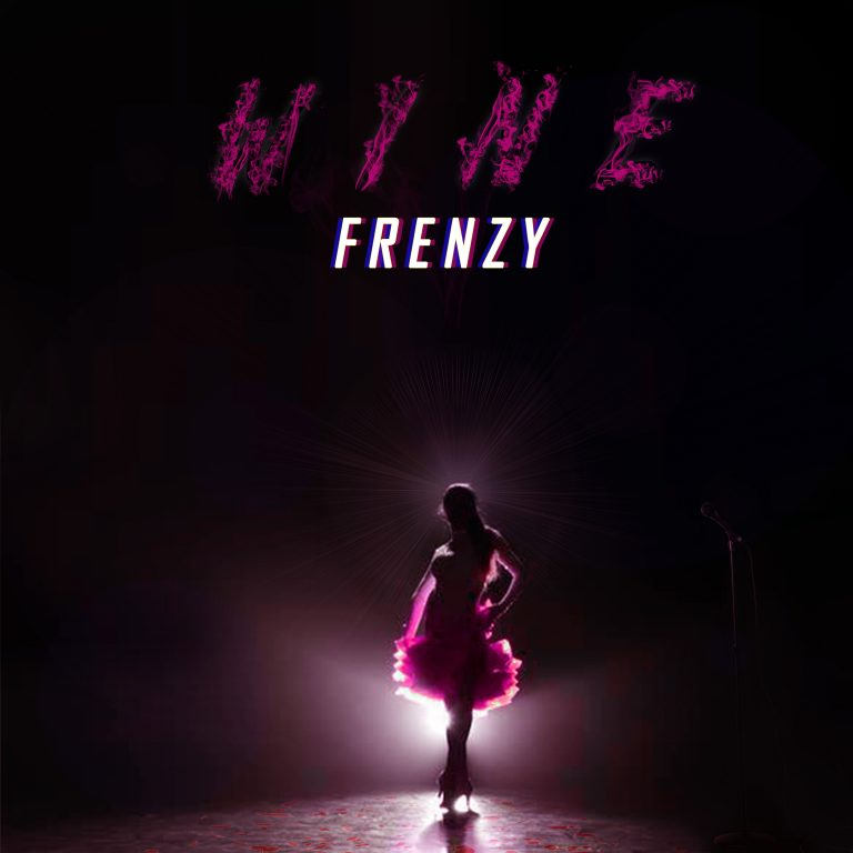 (MUSIC + VIDEO) Frenzy – Wine